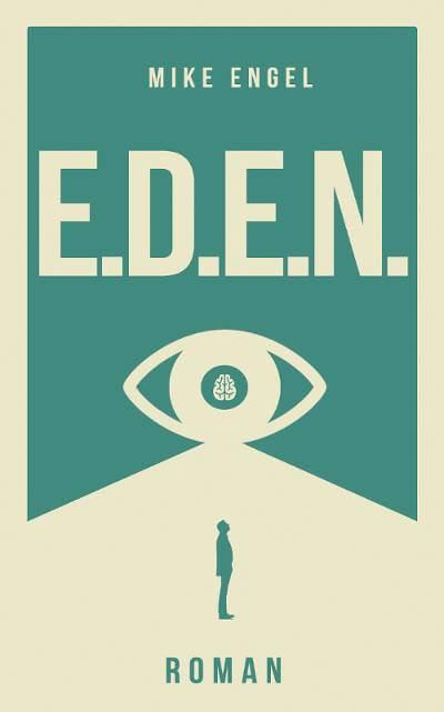 E.D.E.N. von Mike Engel
