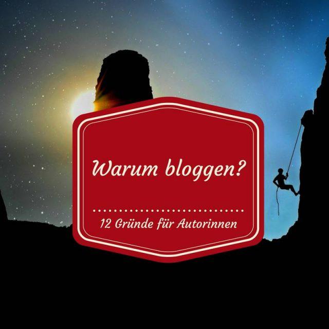Warum Autorinnen bloggen sollten